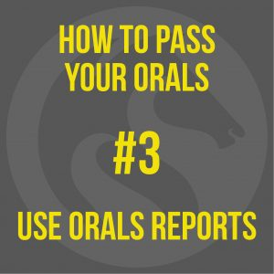 How to Pass Your MCA Oral Exam - Use Orals Reports